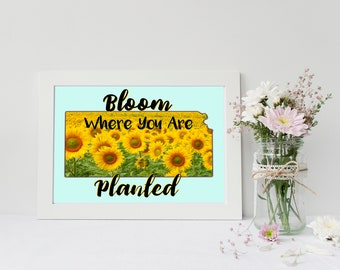 Kansas State Flower Printable- Bloom Where You Are Planted- 8x10 Digital Art Print, Sunflower, Floral State, Wall Art, Printable, Home Decor