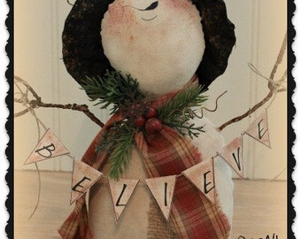 Primitive Snowman Pattern BELIEVE Snowman Christmas Pattern