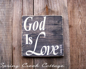 Rustic Signs, God Is Love, Scripture, Handpainted Signs, Inspirational Saying, Home Decor, Gifts For Him, Gifts For Her