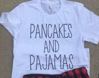 Pancakes and Pajamas Tee - Soft Tee