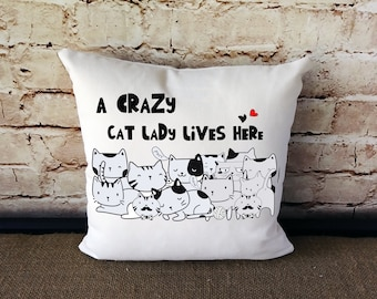 Cat Pillow - Cat Lover Gift - Cat Lover - Cat Lover Decor - Crazy Cat Lady - Cat Pillow - Gift For Cat Owner - Gift For Cat Lover