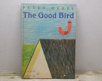 The Good Bird, 1964, Peter Wezel, vintage kids book, vintage bird book