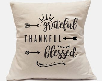 Grateful, Thankful, Blessed Canvas Pillow Cover