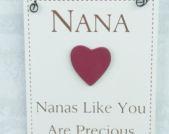 Plaque Nana's Like You Are Precious And Few Mothers Day Nana Sign Gift F1458