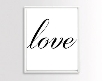 Prints, Love Quote Sign, Love Wall Art, Love Quote Print, Love Poster, Love Wall Decor, Instant Download Black And White Printable Art