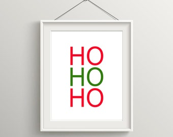 Ho Ho Ho Print, Christmas Art, Festive Holiday Art, Santa Claus Quote, Modern Art, Digital Wall Print