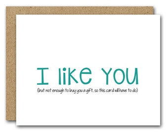 PRINTABLE Birthday Card, I Like You, Friendship Card, Boyfriend Card, Girlfriend Card, Friend Card, Humorous Birthday Card, INSTANT DOWNLOAD
