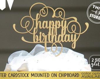 Happy Birthday cake topper, Gold Glitter party decorations, birthday cake topper, cursive topper