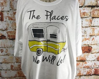 The Places We'll Go Camping T Shirt