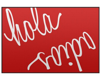Red Hola-Adios Door Mat - 24x18 or 29x19, other colors available - just email