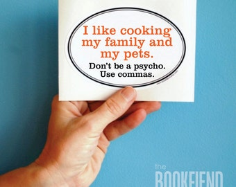 I like cooking my family and my pets bumper sticker, window or laptop decal