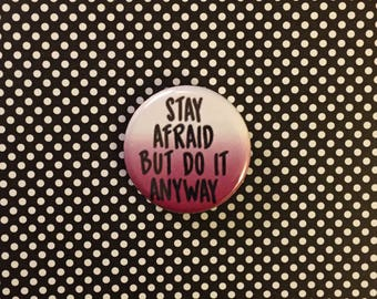 """Carrie Fisher """"Stay Afraid"""" Pinback Button"""