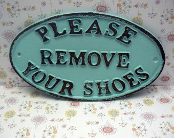 Please Remove Your Shoes Oval Cast Iron Sign Cottage Beach Blue Wall Entryway Door Decor Plaque Shabby Cottage Chic Request Take off Shoe