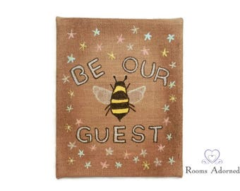 Be Our Guest Bee on Burlap Canvas