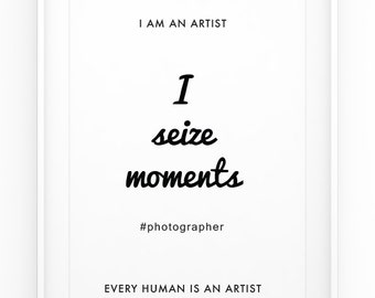 Photography Poster, Typography Poster, Wall Art Print, Quote Poster, Typography Print, Wall Décor, Digital Print, Artist Gifts, Home Decor