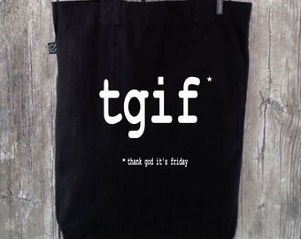 "Shopping bag ""tgif"" (100% organic cotton) for teachers / teacher's day gift"