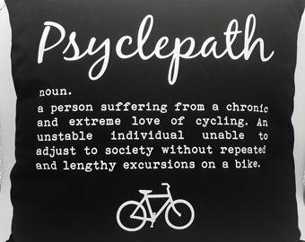 Cycling themed Cushions - Psyclepath & I wish my Saddle