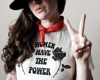 Women Have the Power T-Shirt