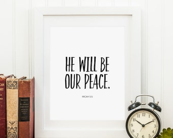 He Will Be Our Peace Printable Micah 5:5 Scripture Wall Art Scripture Art Bible Verse Wall Art Christian Wall Art Inspirational Quote Print