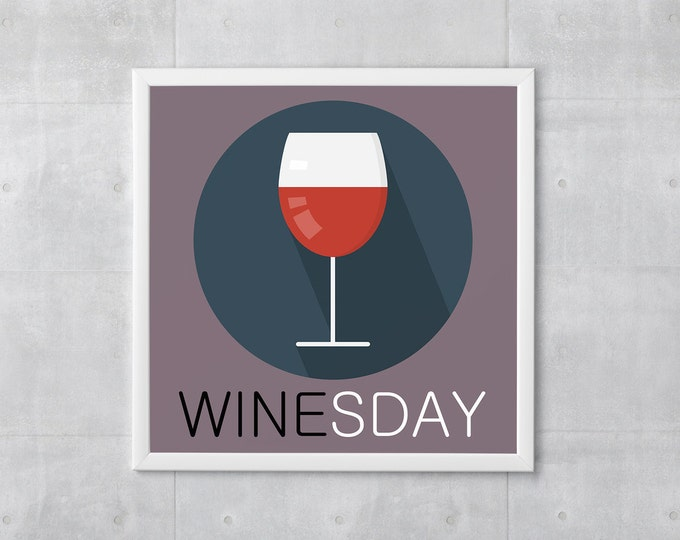 Wine Poster Print - It's Winesday - Art Print, Multiple Sizes - 10x10 to 18x18 - Retro Classic Style, Funny Wordplay
