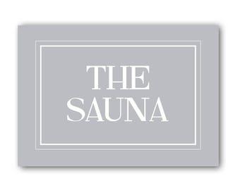 The Sauna Sign, Sauna Sign, Sauna Print,Sauna Gift