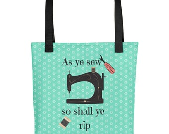 """As Ye Sew so Shall Ye Rip Funny Sewing Quilting 15""""x15"""" Market Tote Bag Carryall"""