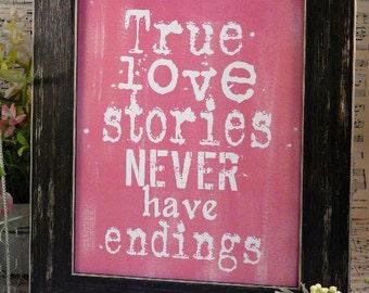 True love stories never have endings sign digital  - wedding PDF Pink bride groom vintage style