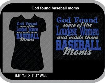 God found Baseball Moms SVG Cutter Design INSTANT DOWNLOAD