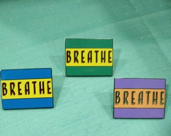 BREATHE hard enamel pins/colorful/colourful/large/relax/think