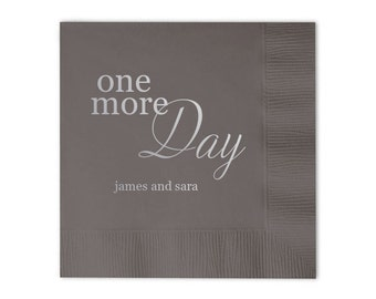 One More Day Personalized Rehearsal Dinner Napkins