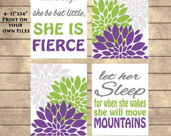 Instant Download And though she be but little she is fierce Let her Sleep she will move mountains Purple Lime Green Gray Flower Bursts 11x14