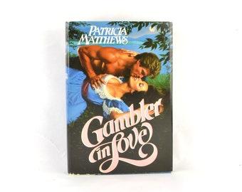 "Vintage Romance Novel, ""Gambler In Love"", Patricia Mathews, 1984"