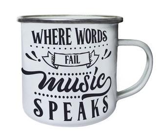 Where Words Fail Music Speaks Retro,Tin, Enamel 10oz Mug s518e