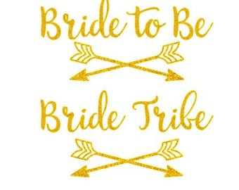 Glitter Bride To Be or Bride Tribe Iron On Decal - Heat Transfer Vinyl DIY Bridal Shower  Bachelorette Sparkle Iron-ON Party Shirts - Q