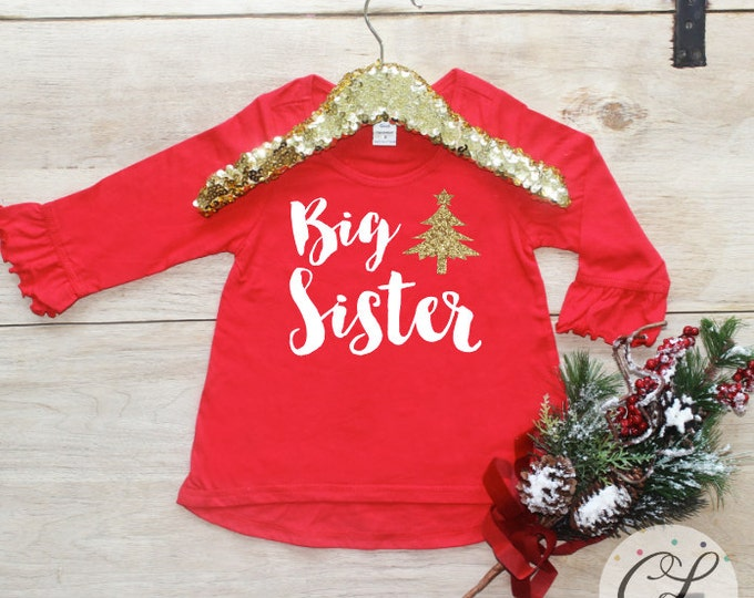 Christmas Big Sister Shirt / Baby Girl Clothes Big Sister Christmas Outfit Matching Little Sis Sibling Set Pregnancy Announcement Xmas 173