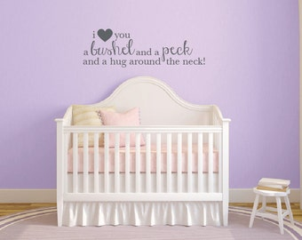 I love you a bushel and a peck wall decal, Baby nursery decor, Children's wall quote stickers, Nursery wall decal, Baby wall decals DB376