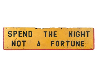 "Vintage 8ft ""Spend the Night Not a Fortune"" Motel Sign Wood Distressed Handpainted Old HUGE - Bedroom Guest Room Decor"