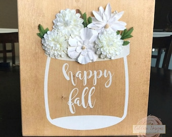 Fall Signs, Mason Jar Signs, Wooden Signs, Handmade sign, Custom Sign, Custom, Flowers, Mason Jar