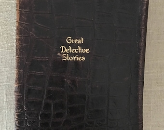 World's Great Detective Stories, Walter J Black Inc. 1928 One Volume Edition