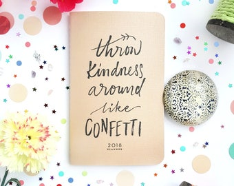 """Throw Kindness Around Like Confetti // Iridescent Gold, Hand Lettered Planner or Journal —5"""" x 8"""""""