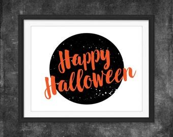 Happy Halloween Print / Halloween Printable Wall Art / Halloween Wall Decor / 8x10 and 16x10 Print / Downloadable Print