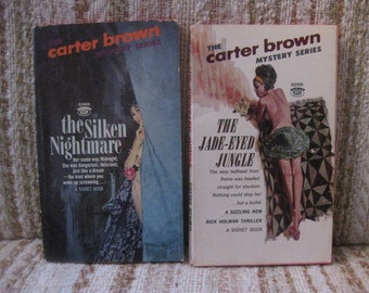 A Pair of Carter Brown Mystery Novels - The Silken Nightmare and The Jade-Eyes Jungle
