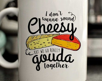 Cheese lover mug/I don't want to sound cheesy/Cheesy gift/Funny cheese lover mug/Gift for her/Gift for him/Christmas Gift/Spouse gift
