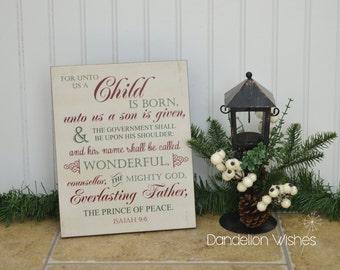 For Unto Us A Child Is Born, Christmas Sign, Isaiah 9:6, Christmas Decor, Farmhouse Decor, Christian Christmas, Nativity Decoration, 8x10