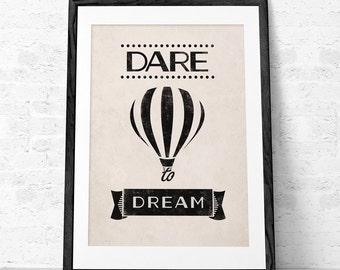 Dare to dream. Quote print. Typography poster Inspirational print Inspirational wall art Retro poster Graduation gift black and white print