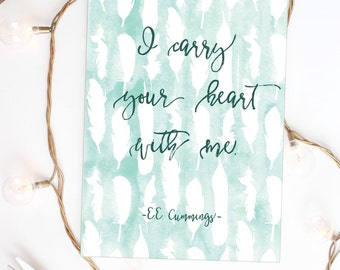 "EE Cummings Quote Print, Love Quote Print, Romantic Quote, Watercolor, Book Quote, Typography Print, Love Quote, ""Print"""