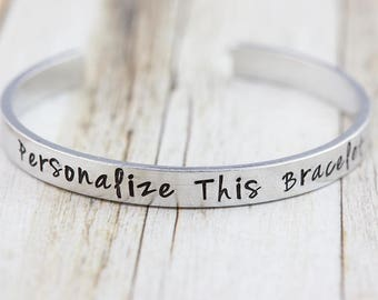 Personalized bracelet, silver cuff bangle, customized bracelet, personalized jewelry, hand stamped, bespoke gift, for her, quote jewelry