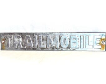 Trailmobile Sign Vintage for Restorer or Collector