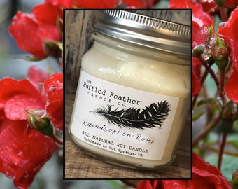 Raindrops on Roses Soy Candle, All Natural Soy Candle, 10oz, The Farmers Market @ The Ruffled Feather Candle Co.