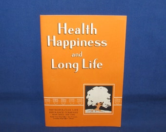 METROPOLITAN LIFE INSURANCE Company Booklet on Health Happiness and Long Life 1960s Advertising